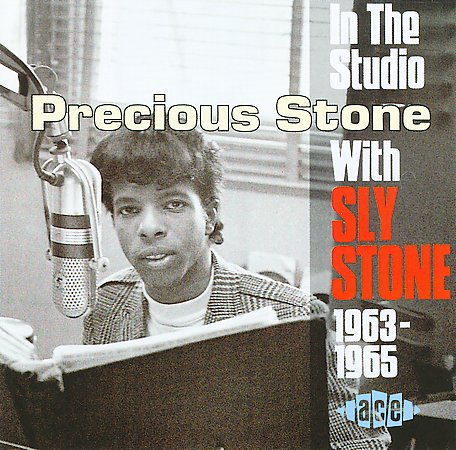 Precious Stone [In The Studio With Sly Stone 1963-1965]