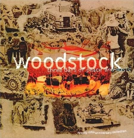 Various Artists - Woodstock - Three Days of Peace and Music - 25th Anniversary Collection
